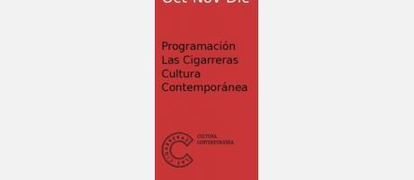 Centro Cultural Las Cigarreras. Cultura Contemporánea Oct-Nov-Dic 2015