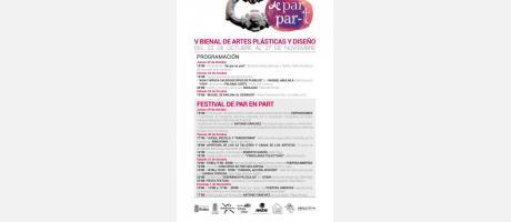 Programción FESTIVAL DE PAR EN PART - V BIENAL DE ARTES PLASTICAS Y DISEÑO