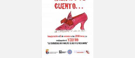 Inauguración de la exposición CALZANDO TE CUENTO y Teatro Infantil LA VERDADERA