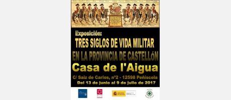 Exposición: TRES SIGLOS DE VIDA MILITAR EN LA PROVINCIA DE CASTELLóN