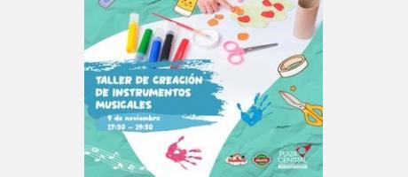 TALLER DE CREACIÓN DE INSTRUMENTOS MUSICALES