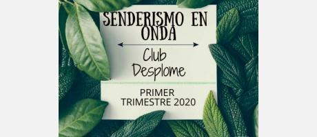 PRIMER TRIMESTRE RUTAS SENDERISMO ONDA 2020