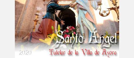 Festividad del Santo Ángel tutelar de la Villa de Ayora