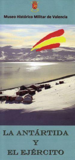 La Antártida y el Ejército en el Museo Histórico Militar de Valencia