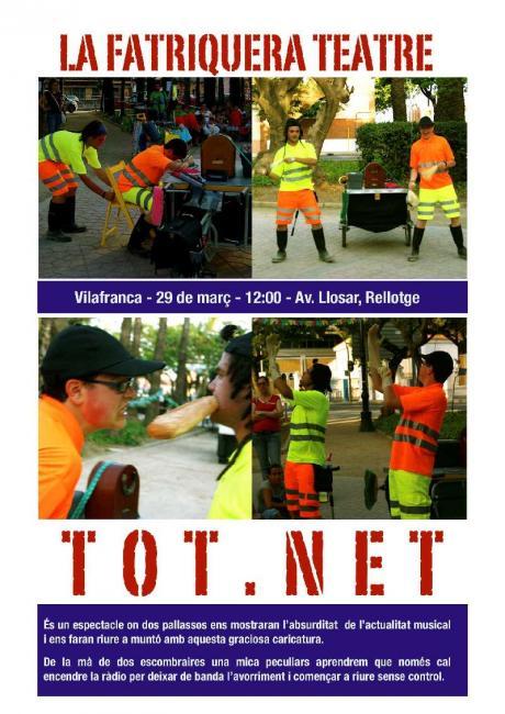"Teatro en Vilafranca: ""Tot.Net""."