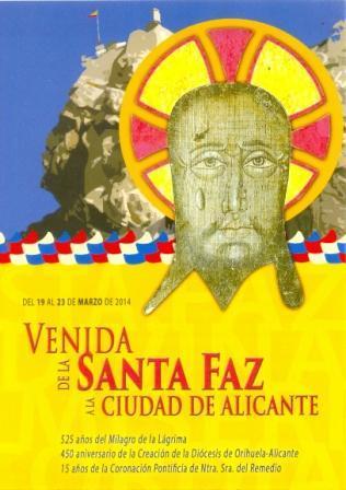 525 Aniversario del Milagro de la Lágrima de la Santa Faz. Alicante 2014