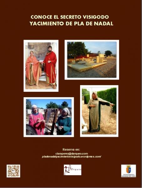 CONOCE EL SECRETO VISIGODO, VISITA EL YACIMIENTO DE PLA DE NADAL