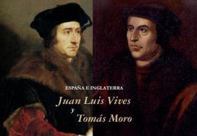 España e Inglaterra. Juan Luis Vives y Tomás Moro.