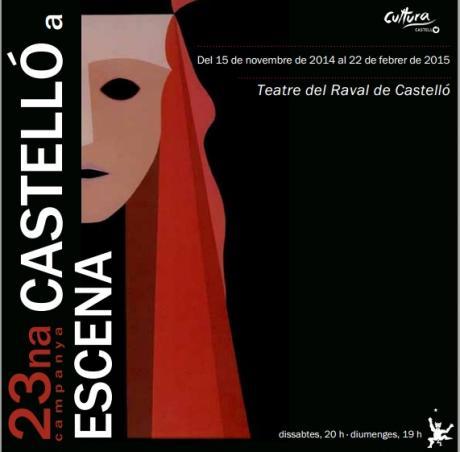 """XXIII """"Cicle de Teatre Castelló a Escena"""" 2014/2015"""