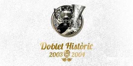 Doblete histórico 2003-2004
