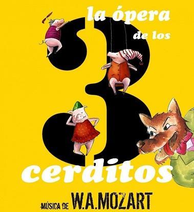 La Opera de los tres Cerditos en La Rambleta