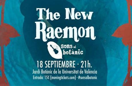 The New Raemon en el Jardín Botánico