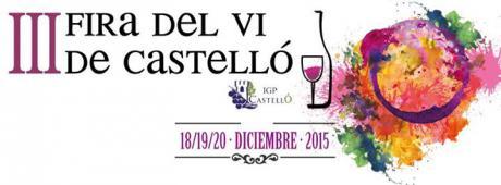 III Feria del vino y productos de la tierra de Castellón