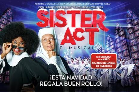 SISTER ACT, THE MUSICAL arrives in Valencia blessed by Broadway