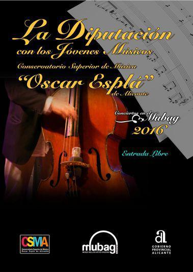"""La Diputación con el Conservatorio Superior de Música """"Óscar Esplá"""" de Alicante. MUBAG 2016"""