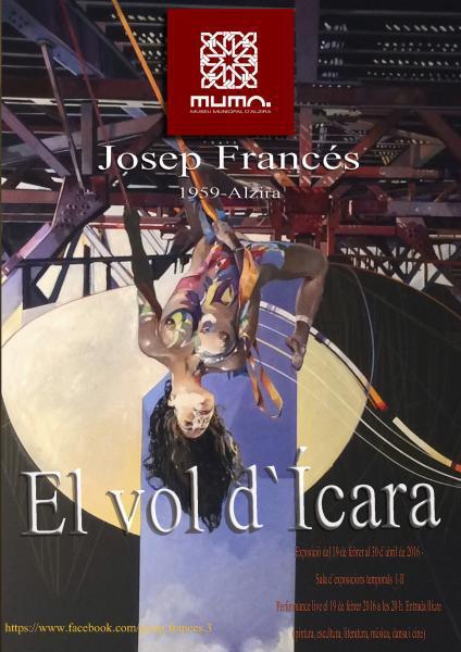 """Exposición """"El Vol d'Ícara"""" de Josep Francés (Alzira)"""