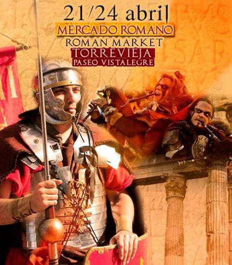 Mercado Romano en Torrevieja del 21 al 24 de Abril