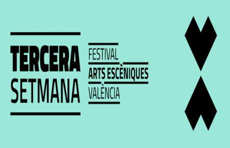 Tercera semana. Festival de Artes escénicas Valencia