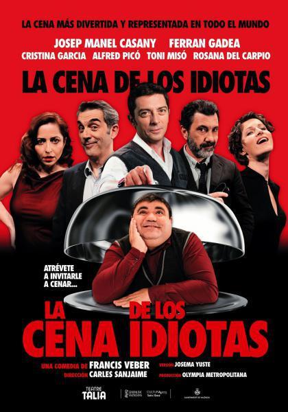 "Teatro: Olympia metropolitana presenta ""La cena de los idiotas"""