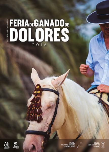 Feria y Fiestas de Agosto Dolores 2016