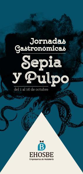 Jornadas Gastronómicas: Sepia y Pulpo