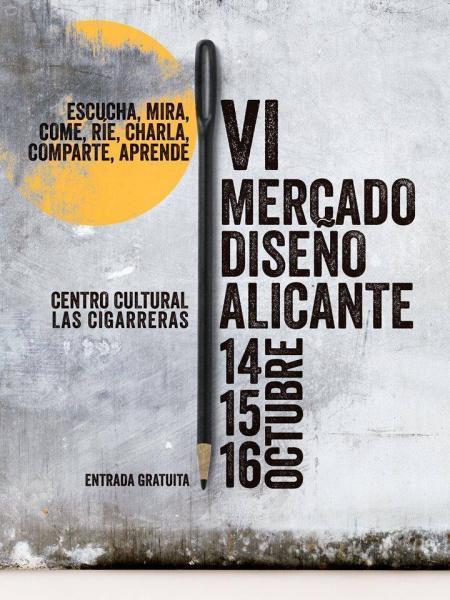 VI Edición  Mercado Diseño Alicante 2016