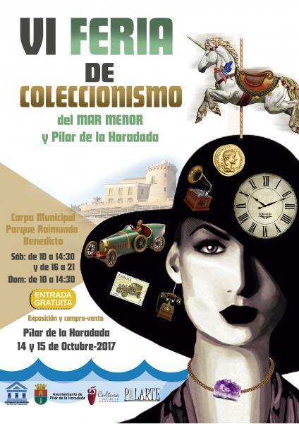 VI Feria de Coleccionismo del Mar Menor y Pilar de la Horadada 2017