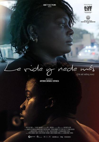 Cine: Life & nothing more (La vida y nada más)