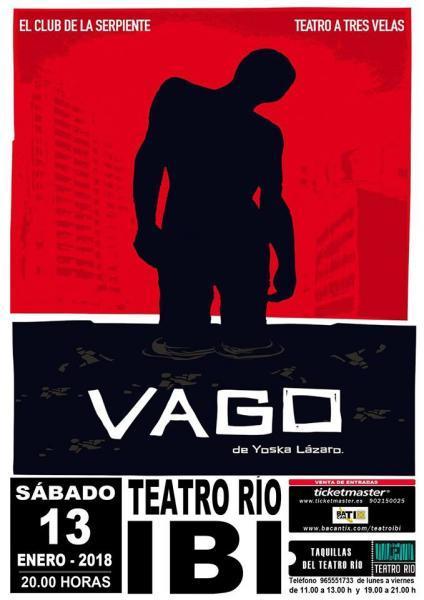 VAGO- Teatro Río Ibi