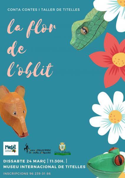 """Conta contes i taller de titelles """"La flor de l'oblit"""""""