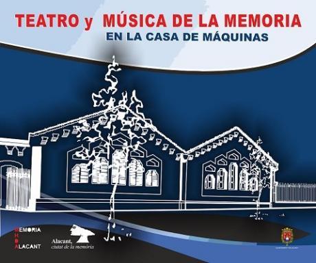 Ciclo Teatro y Música de la Memoria Alicante Julio 2018