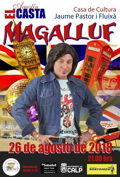 "Teatro- Agustín el Casta presenta ""MAGALLUF"""