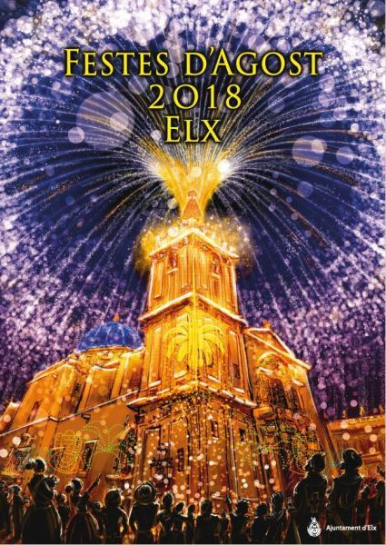 August 2018 Fiesta Programme in Elche  Patroness Festivities in honour of the Virgin of the Assumption