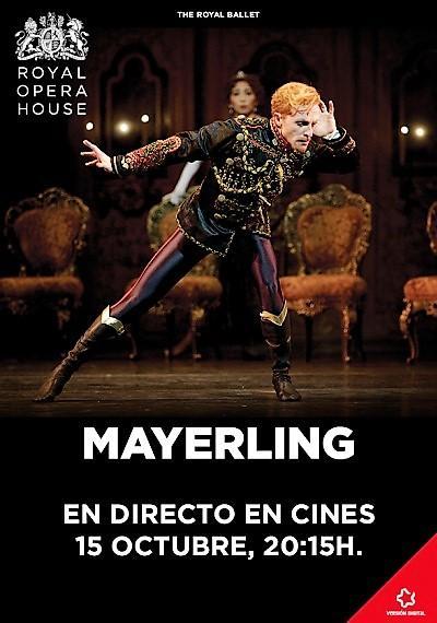 """Mayerling Retransmisión en directo desde """" THE ROYAL OPERA HOUSE"""" de LondresS"""