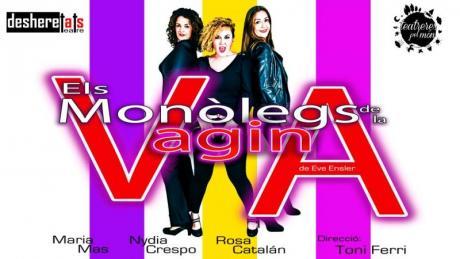 """""""Els Monólegs de la Vagina"""" Espectáculo en valenciano"""