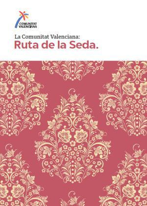 Portada Ruta de la Seda - Comunitat Valenciana