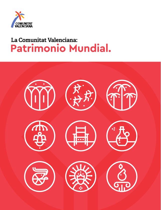 Comunitat Valenciana: Patrimonio Mundial