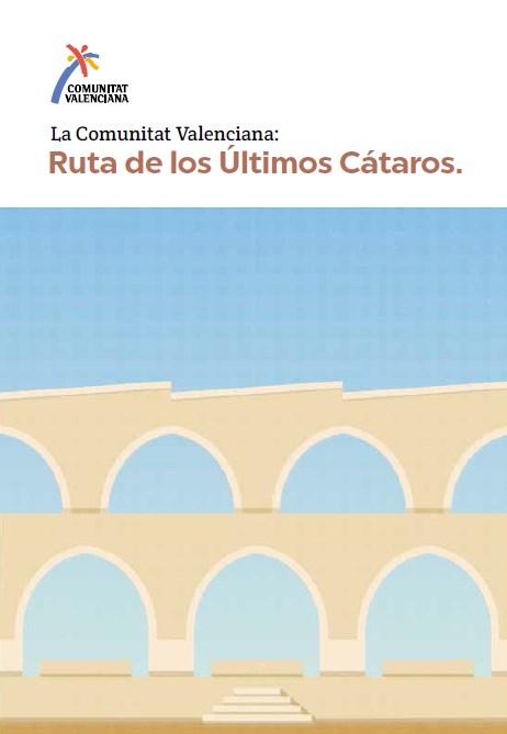 Comunitat Valenciana: Ruta de los Últimos Cátaros